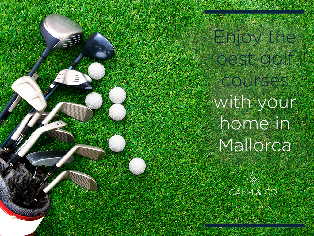 Enjoy the best golf courses with your home in Mallorca